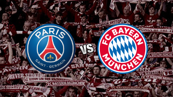 Paris Saint-Germain F.C. vs Bayern Munich